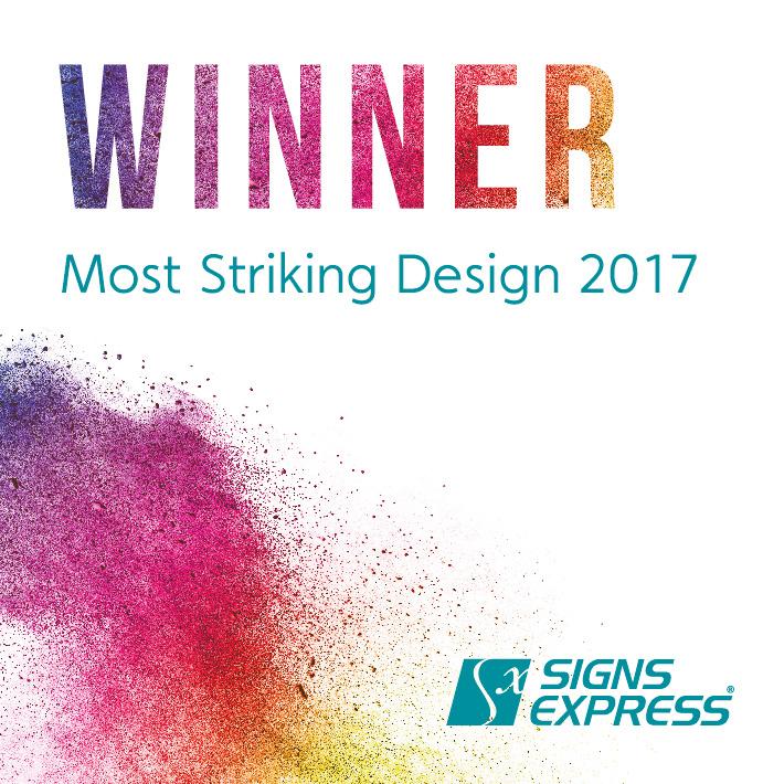 Signs Express Most Striking Design Or Sign Winner 2017