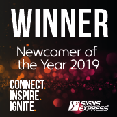 Signs Express Newcomer Of The Year 2019