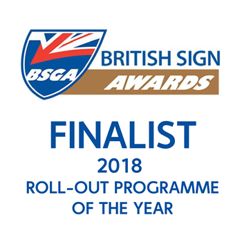 British Sign Awards 2018 Roll Out Programme Of The Year Finalist