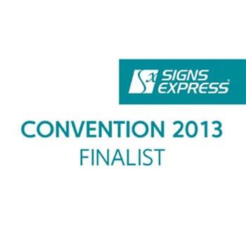 Signs Express Convention Award Finalist 2013