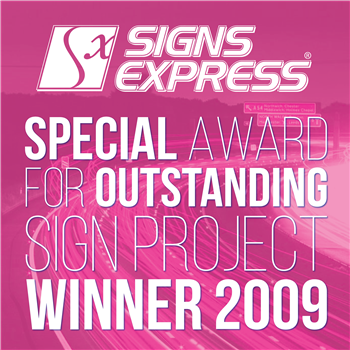 Signs Express Special Award For Outstanding Sign Project Winner 2009