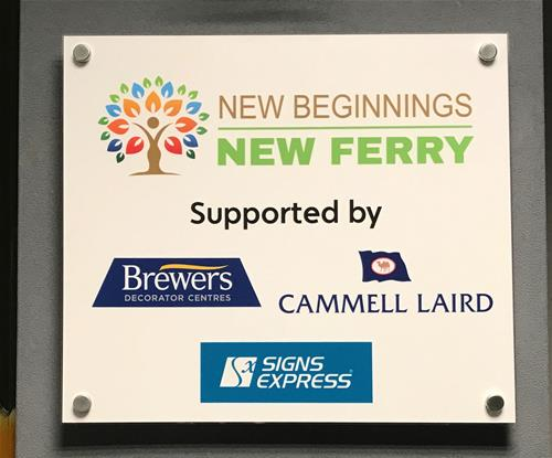 A new acrylic plaque with stand-off fixings for the supporters of New Beginnings New Ferry